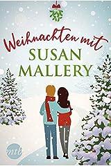 Weihnachten mit Susan Mallery Taschenbuch