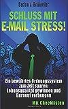 Schluss mit E-Mail Stress! Ordnungssystem Zeit sparen