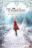 Frostfire (The Kanin Chronicles) by Amanda Hocking (2015-01-06)