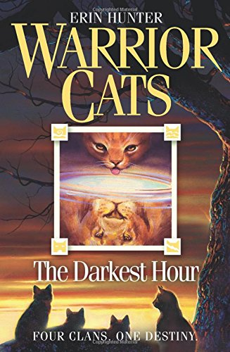 The Darkest Hour (Warrior Cats, Book 6) por Erin Hunter