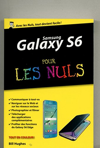 Samsung Galaxy S6 pour les Nuls, édition poche (French Edition ...