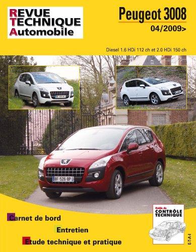 Peugeot 3008 Diesel 1.6 HDi 112 ch et 2.0 HDi 150 ch depuis 04/2009 par Revue technique automobile