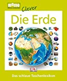 Die Erde: Das schlaue Taschenlexikon (memo Clever)