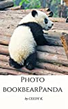 #4: Photo book Panda: Photo book Panda panda for Children 1-10 years old
