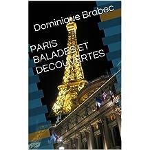 PARIS BALADES ET DECOUVERTES (Guides pratiques de Paris t. 23) (French Edition)