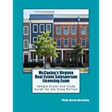 McCaulay's Virginia Real Estate Salesperson Licensing Exam Sample Exams and Study Guide for the State Portion by Philip Martin McCaulay (2014-09-30)