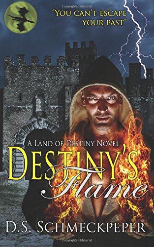 Destiny's Flame: Volume 2 (Land of Destiny)