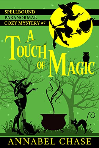 a-touch-of-magic-spellbound-paranormal-cozy-mystery-book-7