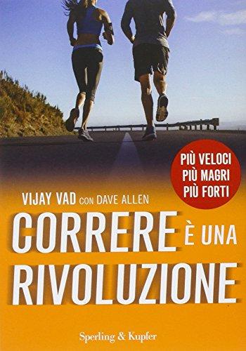 Correre è una rivoluzione