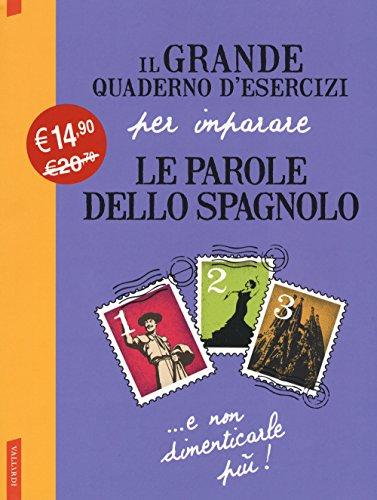 Il grande quaderno d'esercizi per imparare le parole dello spagnolo: 1-2-3 - Amazon Libri