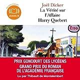 La Vérité sur l'Affaire Harry Quebert - Format Téléchargement Audio - 22,10 €