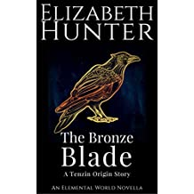 The Bronze Blade: A Tenzin Origin Story (Elemental World Book 4) (English Edition)