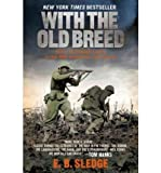 [( With the Old Breed: At Peleliu and Okinawa[ WITH THE OLD BREED: AT PELELIU AND OKINAWA ] By Sledge, Eugene B. ( Author )May-01-2007 Paperback By Sledge, Eugene B. ( Author ) Paperback May - 2007)] Paperback