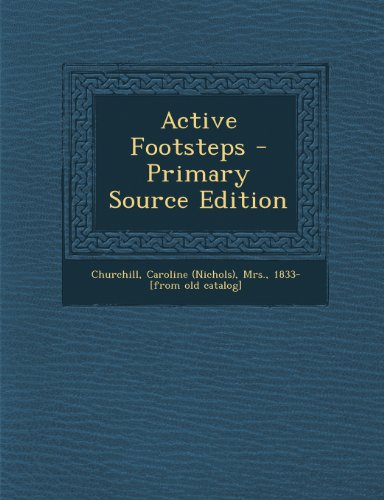 Active Footsteps - Primary Source Edition