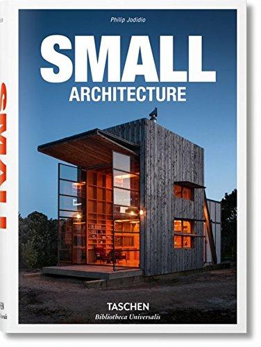 Descargar Libro Libro Small Architecture - Ediz. italiano, español y portugués (Bibliotheca Universalis) de Philip Jodidio