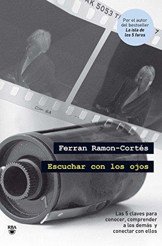 Escuchar con los ojos (INTEGRAL GENERAL) por Ferrán Ramón-Cortés