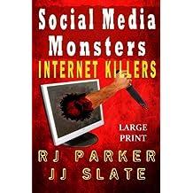 Social Media Monsters: Internet Killers (Lg Print) by RJ Parker (2014-09-18)