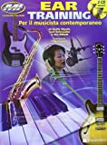 Ear training. Per il musicista contemporaneo. Con CD Audio