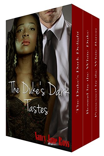 The Duke's Dark Tastes