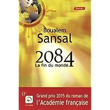 2084, la fin du monde - Rentrée littéraire Gallimard - Grands caractères
