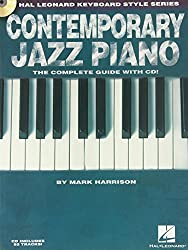 Contemporary Jazz Piano - The Complete Guide with CD!: Hal Leonard Keyboard Style Series by Mark Harrison (2010-03-01)