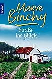Straße ins Glück: Roman - Maeve Binchy