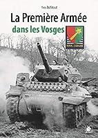 Les combats de la 1re armée française dans les Vosges, fin 1944 et début 1945, sont les plus difficiles livrés par les troupes françaises depuis 1940, en face d'Allemands décidés à lutter jusqu'au bout pour empêcher les Alliés d'atteindre la frontièr...