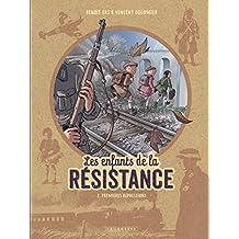 Les Enfants de la Résistance - tome 2 - Premières répressions