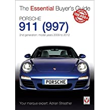 Porsche 911 (997): Second Generation Models 2009 to 2012 (Essential Buyer's Guide)