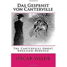 Das Gespenst von Canterville: The Canterville Ghost - Bilingual Englisch-Deutsch