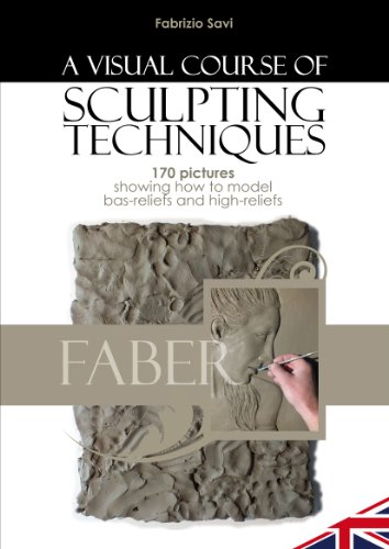 A VISUAL COURSE OF MODELLING TECHNIQUES: 170 pictures showing how to model bas-reliefs and high-reliefs (English Edition) - Skulptur Bas Relief