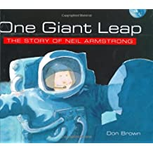 One Giant Leap: The Story of Neil Armstrong by Don Brown (1998-09-28)