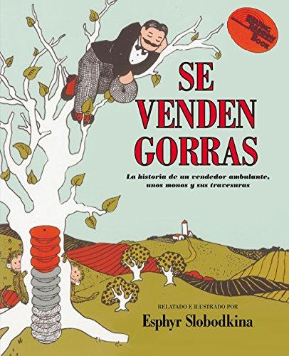 Se Venden Gorras (Reading Rainbow Book) por Esphyr Slobodkina
