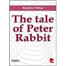 The Tale of Peter Rabbit (Radici)