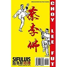 Siu Mui Fa Kyun - Small Plum-Blossom Boxing (Choy Lee Fut manuscripts, Band 2)