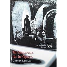 Novelas de suspense y terror: El fantasma de la ópera: Vol.(9)