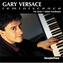 Reminiscence by Gary Versace Trio (2007-11-27)