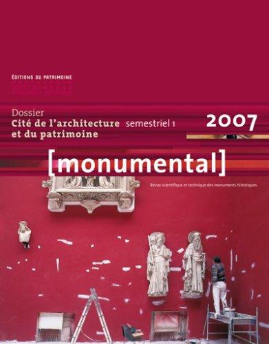 Monumental 2007 1er semestre. Thématique Cité de l'architecture par Collectif