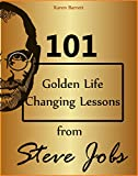 101 Golden Life Changing Lessons From Steve Jobs