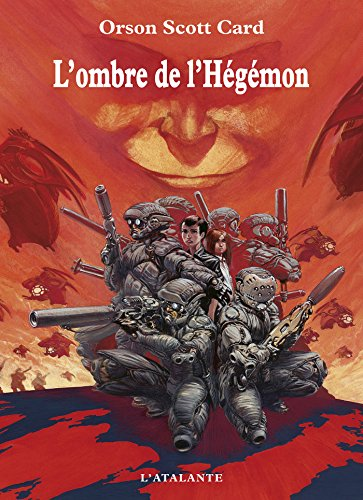 L'ombre de l'Hégémon: La saga de l'ombre, T2