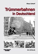 Trümmerbahnen in Deutschland hier kaufen