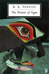 The Painter of Signs (Penguin Modern Classics) by R. K. Narayan (1982-01-28)