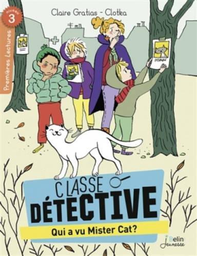 Classe détective : Qui a vu Mister Cat ?