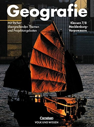 Geografie - Mecklenburg-Vorpommern: 7./8. Schuljahr - Schülerbuch
