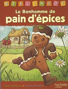 """Afficher """"Le bonhomme de pain d'épices"""""""