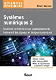 Systèmes numériques 2 - Systèmes bouclés, de télécommunication et numériques