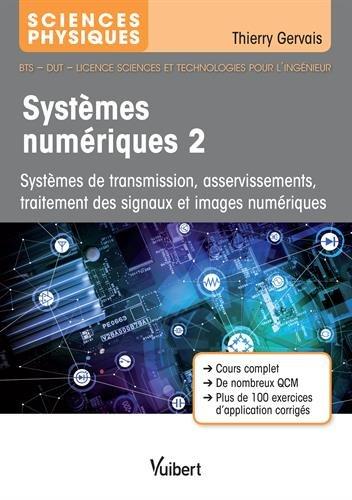Systmes numriques 2 - Systmes boucls, de tlcommunication et numriques
