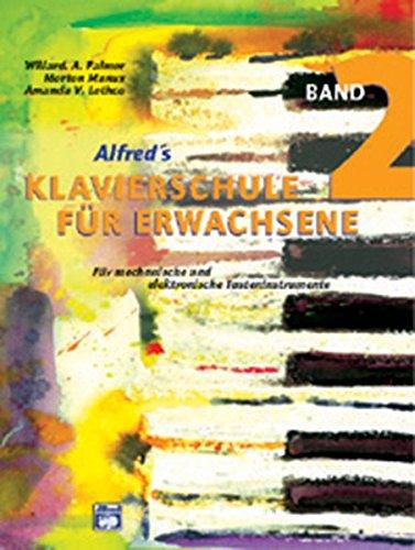 Alfred's Klavierschule für Erwachsene, Band 2 - Für mechanische und elektronische Tasteninstrumente