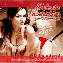 Erotische Geschichten zur Weihnacht. Teil 1: Advent