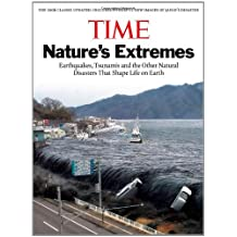 Time: Nature's Extremes: Earthquakes, Tsunamis and Other Natural Disasters That Shape Life on Earth